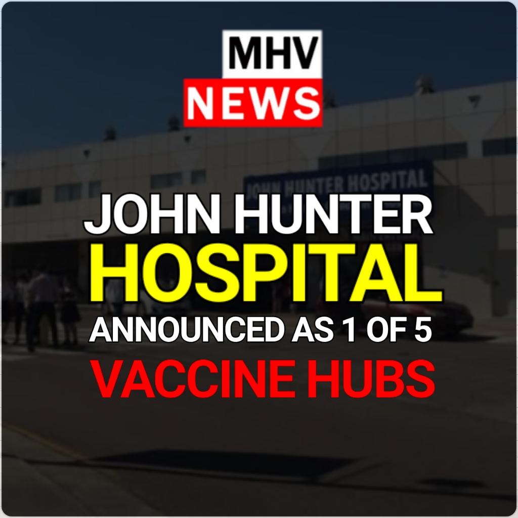 JOHN HUNTER HOSPITAL WILL BECOME A VACCINATION HUB