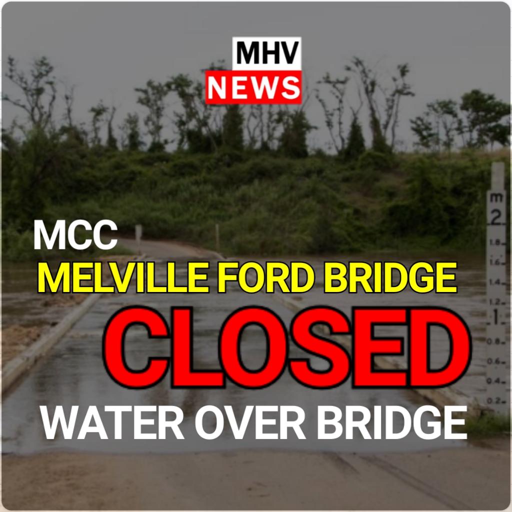 Melville Ford Bridge Closed