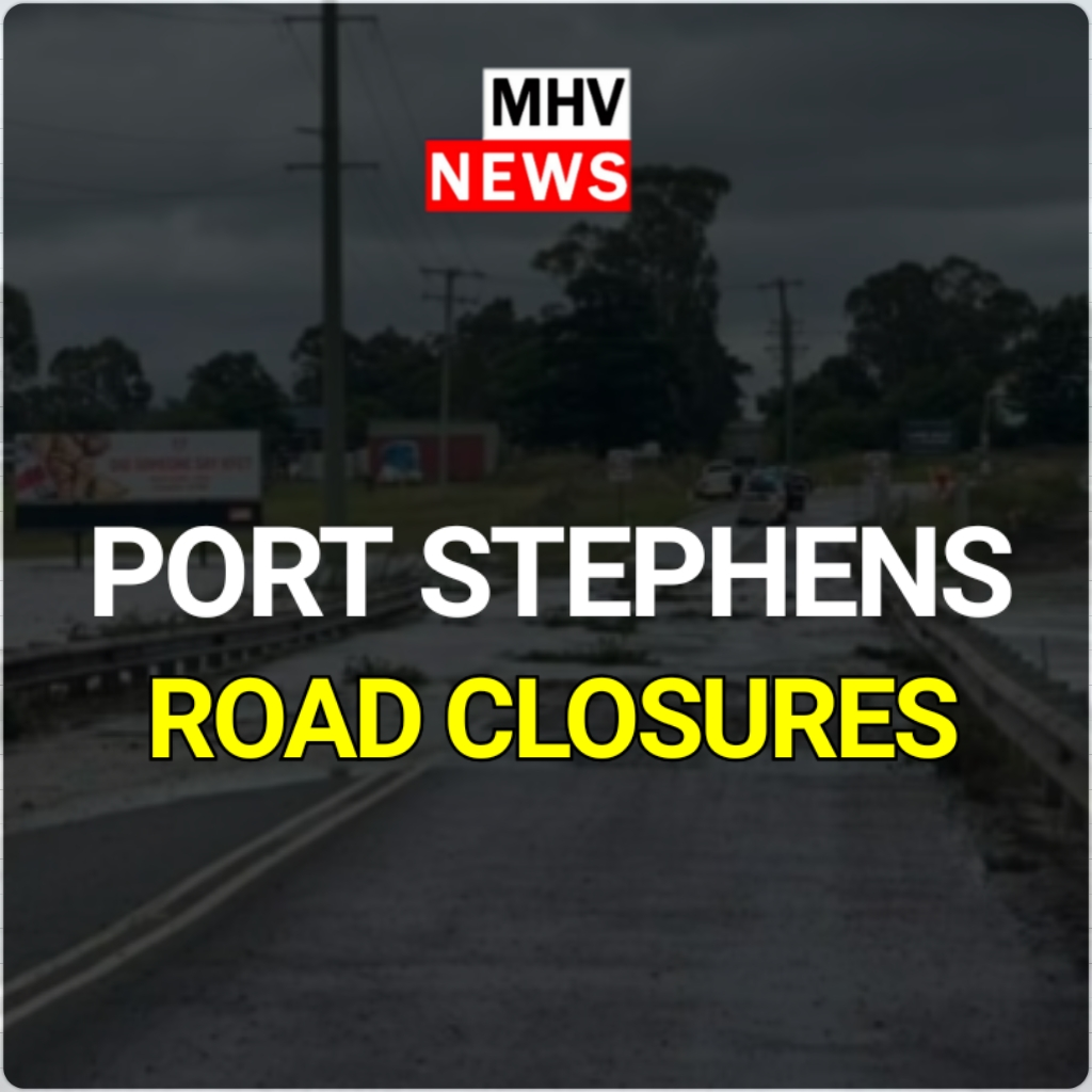 Port Stephens LGA Road Closures